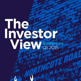 The Investor View - Battersea Q1 2015