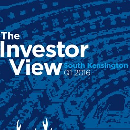 The Investor View South Kensington Q1 2016