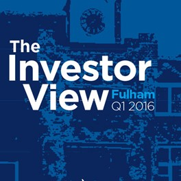 The Investor View Fulham Q1 2016