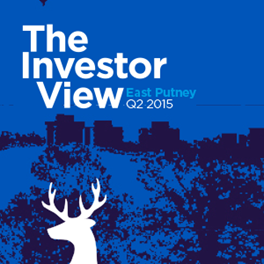 The Investor View East Putney Q2 2015