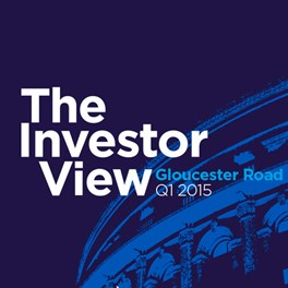 The Investor View - Gloucester Road Q1 2015