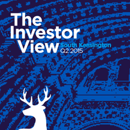 The Investor View South Kensington Q2 2015