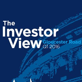 The Investor View Gloucester Road Q1 2016