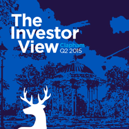 The Investor View Clapham Q2 2015